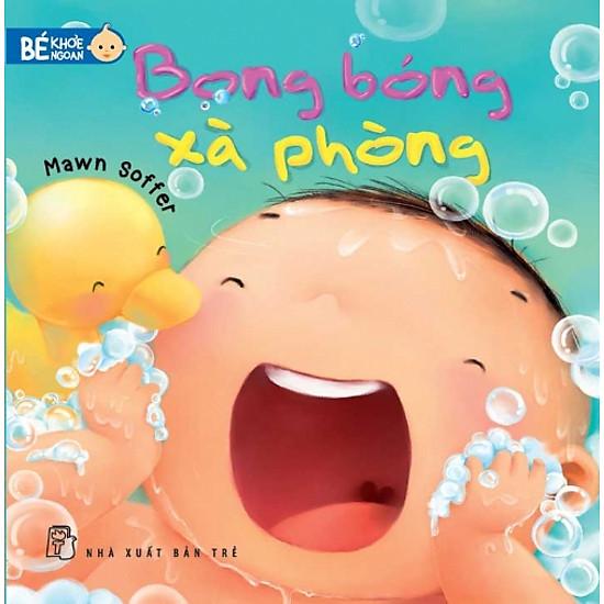 Bé Khỏe Ngoan - Bong Bóng Xà Phòng - EBOOK/PDF/PRC/EPUB