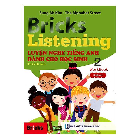 [Download sách] Bricks Listening Beginnner - Luyện Nghe Tiếng Anh Dành Cho Học Sinh Từ 8-16 Tuổi - Beginner 2