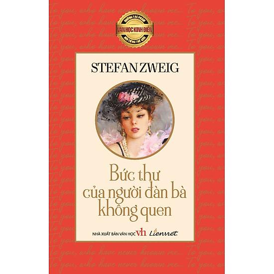 Những Tác Phẩm Văn Học Kinh Điển Nổi Tiếng Thế Giới – Bức Thư Gửi Người Đàn Bà Không Quen