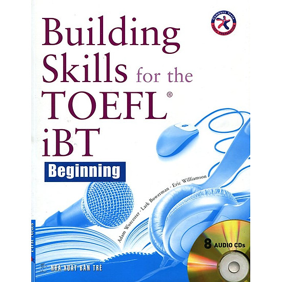 Building Skills For The Toefl IBT (Kèm 8 CD)