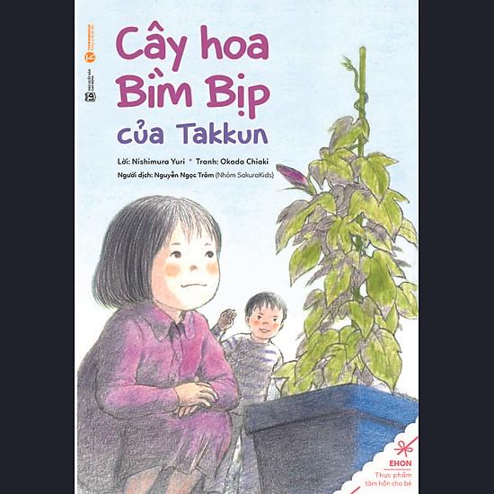 Truyện Ehon – Thực Phẩm Tâm Hồn Cho Bé – Cây Hoa Bìm Bịp Của Takkun