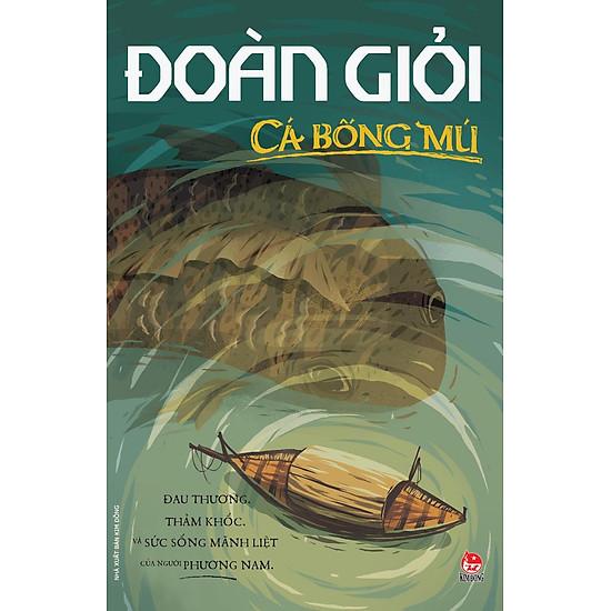 Cá Bống Mú (Series Sách Đoàn Giỏi)
