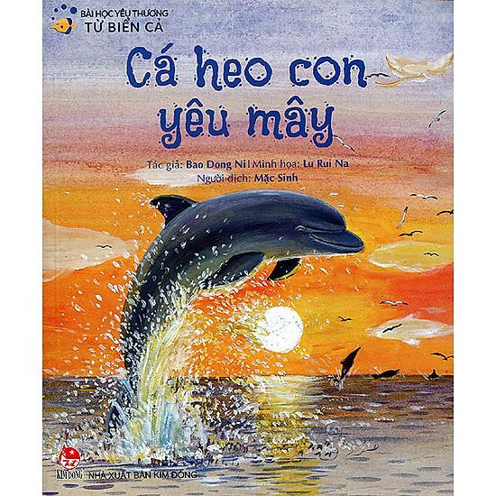 Bài Học Yêu Thương Từ Biển Cả – Cá Heo Con Yêu Mây