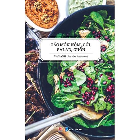 [Download sách] Các Món Nộm, Gỏi, Salad, Cuốn