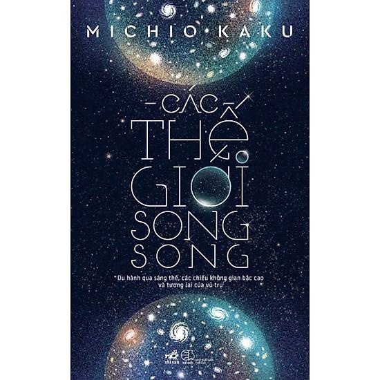 [Download sách] Các Thế Giới Song Song (Tái Bản 2018)