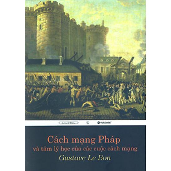 Cách Mạng Pháp Và Tâm Lý Học Của Các Cuộc Cách Mạng