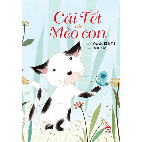 Cái Tết Của Mèo Con (Tái Bản 2017)