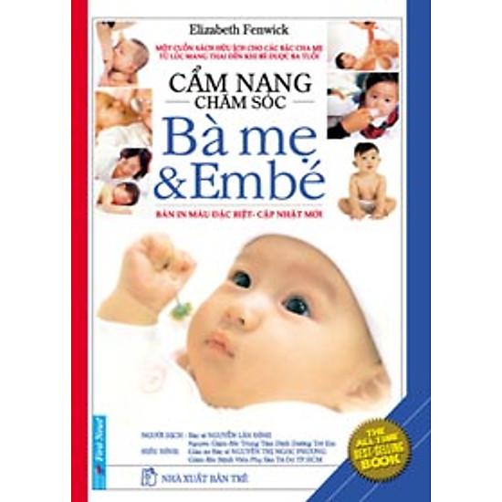 Cẩm Nang Chăm Sóc Bà Mẹ Và Em Bé (Bản In Màu)