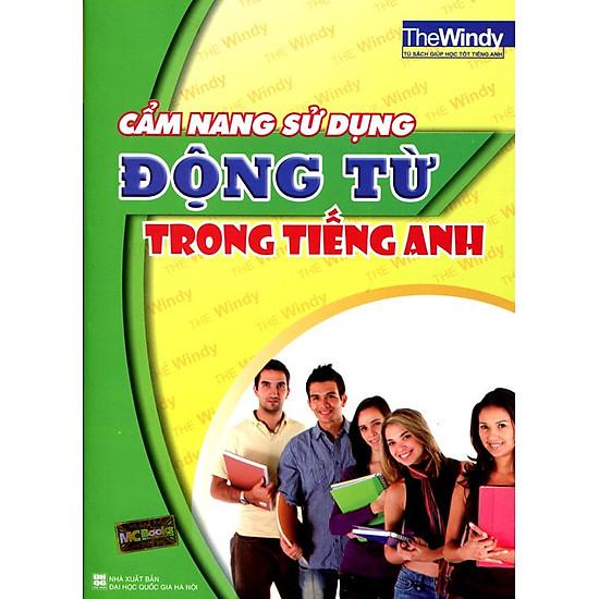 Download sách Cẩm Nang Sử Dụng Động Từ Trong Tiếng Anh (Tái Bản 2014)