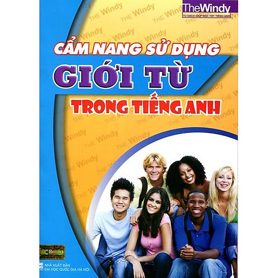 [Download sách] Cẩm Nang Sử Dụng Giới Từ Trong Tiếng Anh