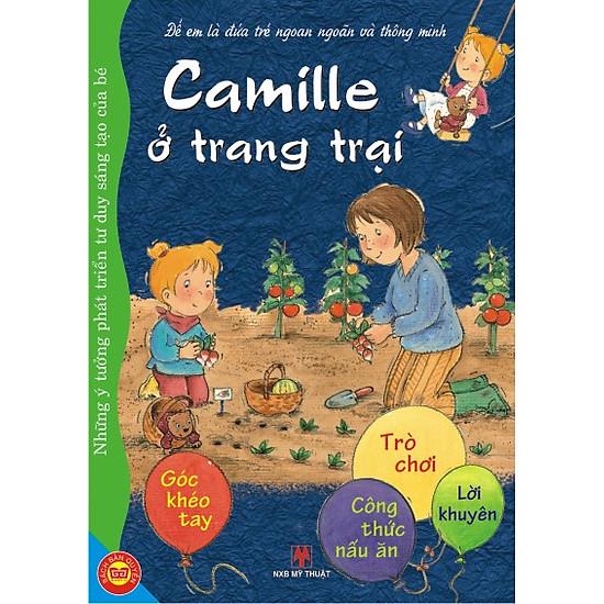 Để Em Là Đứa Trẻ Ngoan Ngoãn Và Thông Minh - Camille Ở Trang Trại