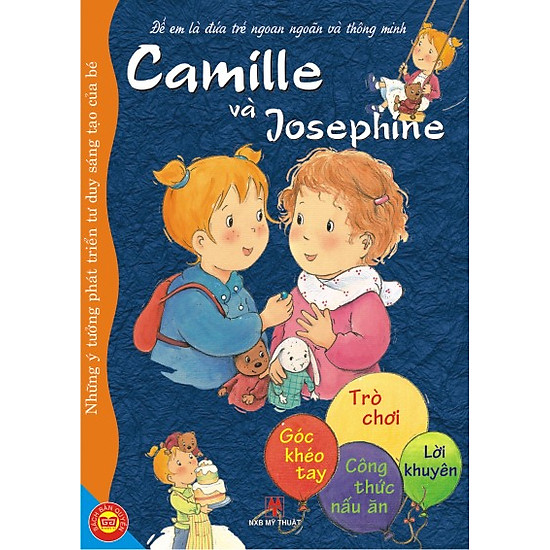 [Download sách] Để Em Là Đứa Trẻ Ngoan Ngoãn Và Thông Minh - Camille Và Joséphine