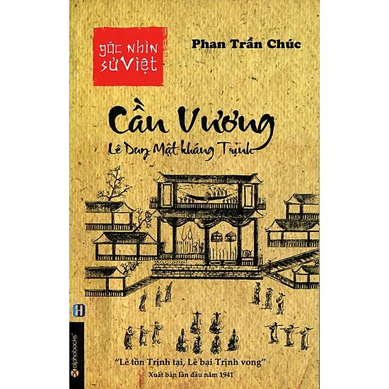 Góc Nhìn Sử Việt - Cần Vương, Lê Dung Mật Kháng Trịnh