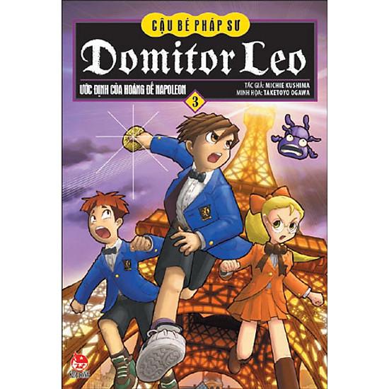 Domitor Leo – Cậu Bé Pháp Sư – Tập 3 – Ước Định Của Hoàng Đế Napoleon