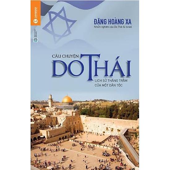 [Download Sách] Câu Chuyện Do Thái - Lịch Sử Thăng Trầm Của Một Dân Tộc