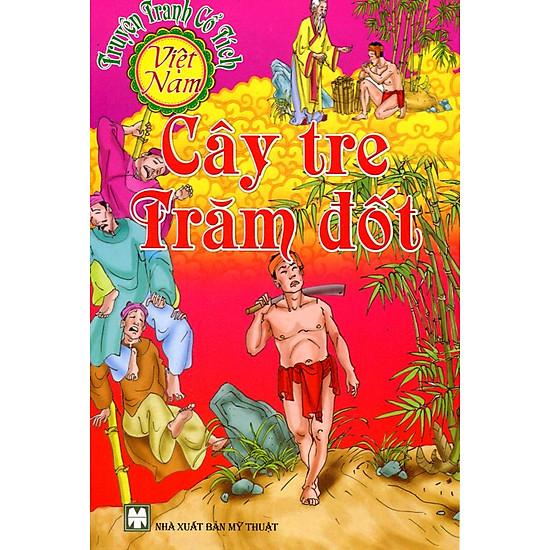 Truyện Tranh Cổ Tích Việt Nam - Cây Tre Trăm Đốt