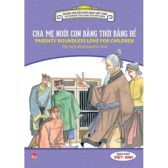 Tranh Truyện Dân Gian Việt Nam – Cha Mẹ Nuôi Con Bằng Trời Bằng Bể (Song Ngữ Việt – Anh) (2016)