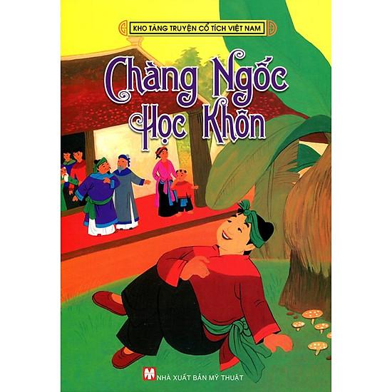 Kho Tàng Truyện Cổ Tích Việt Nam – Chàng Ngốc Học Khôn