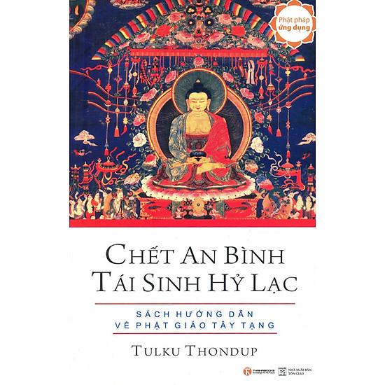 Chiết An Bình Tái Sinh Hỷ Lạc – Sách Hướng Dẫn Về Phật Giáo Tây Tạng