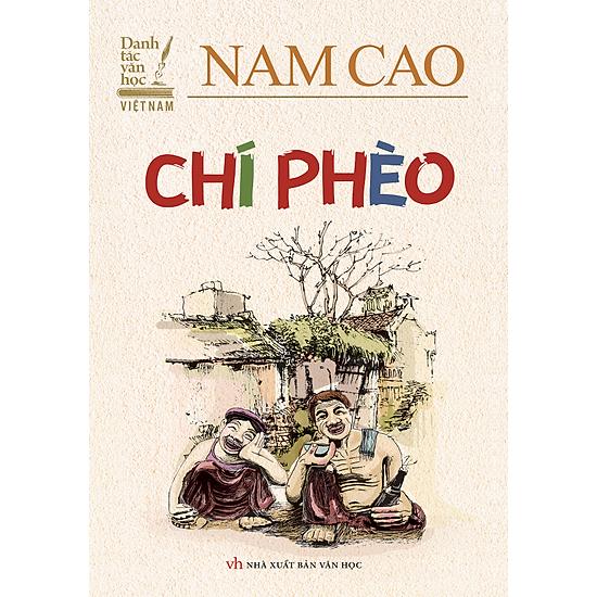 Danh Tác Văn Học Việt Nam – Chí Phèo