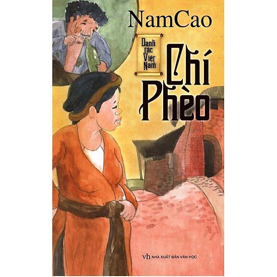 Danh Tác Việt Nam – Chí Phèo