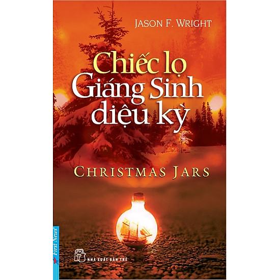 Chiếc Lọ Giáng Sinh Diệu Kỳ (Tái Bản)