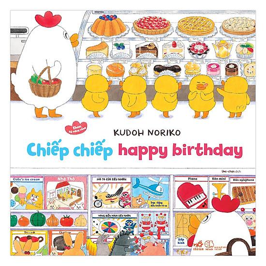 [Download sách] Chiếp Chiếp Happy Birthday - Ehon Kỹ Năng Sống