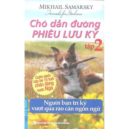 Chó Dẫn Đường Phiêu Lưu Ký – Tập 2