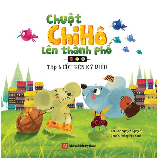 Chuột Chi Hô Lên Thành Phố (Tập 1)