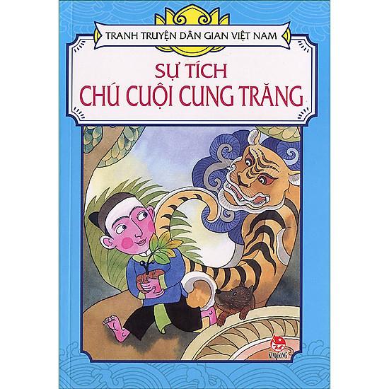 Tranh Truyện Dân Gian Việt Nam - Sự Tích Chú Cuội Cung Trăng