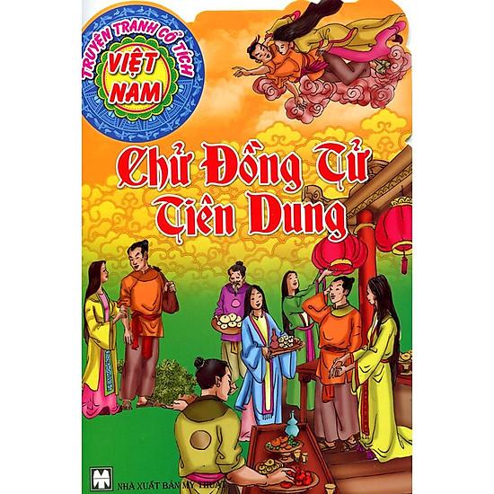 Truyện Tranh Cổ Tích Việt Nam - Chử Đồng Tử Tiên Dung