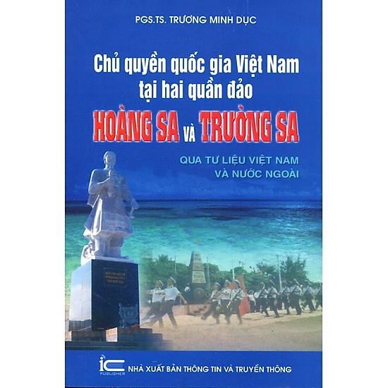 Chủ Quyền Quốc Gia Việt Nam Tại Hai Quần Đảo Hoàng Sa Và Trường Sa