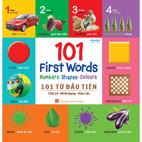 101 First Words: Numbers – Shapes – Colours (101 Từ Đầu Tiên: Chữ Số – Hình Dạng – Màu Sắc)