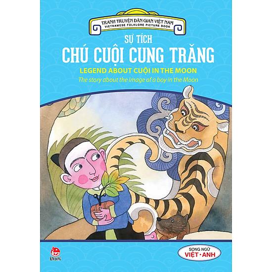 Tranh Truyện Dân Gian Việt Nam - Sự Tích Chú Cuội Cung Trăng (Song Ngữ Việt - Anh) (2016)