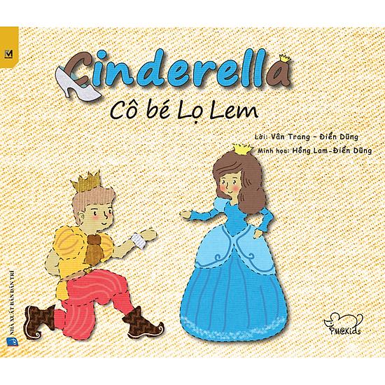 Cô Bé Lọ Lem – Cinderella (Song Ngữ Việt – Anh)