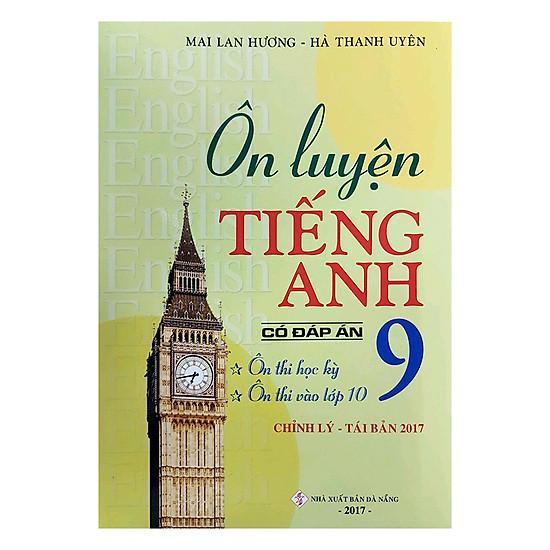 [Download sách] Ôn Luyện Tiếng Anh Lớp 9 (Có Đáp Án)