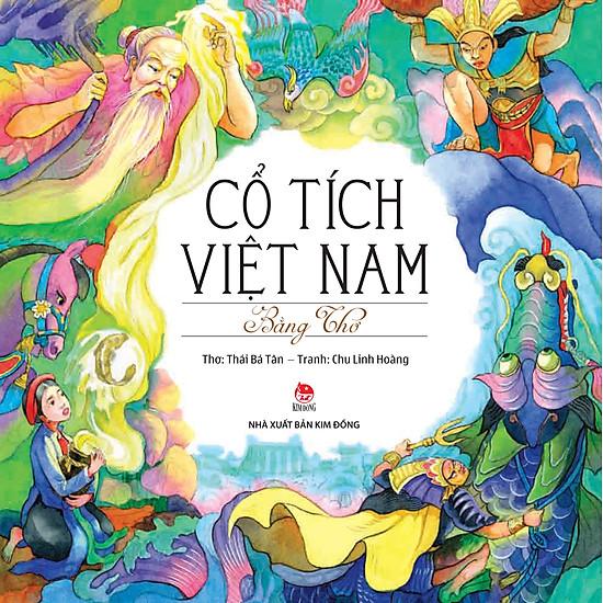 [Download Sách] Cổ Tích Việt Nam Bằng Thơ (Ấn Bản Kỉ Niệm 60 Năm NXB Kim Đồng)