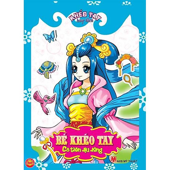 Khéo Tay – Cô Tiên Dịu Dàng (Tái Bản)