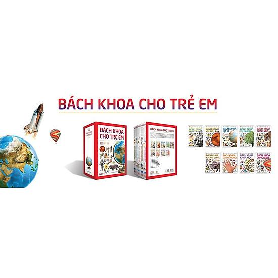 [Download Sách] Combo Bách Khoa Cho Trẻ Em (Trọn Bộ 9 Cuốn)