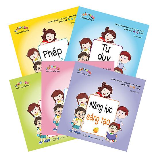 Combo Phát Triển Trí Lực Toàn Diện Cho Trẻ  4 - 6 Tuổi (Trọn Bộ 5 Cuốn)