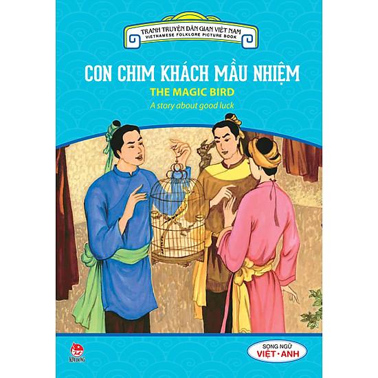 Tranh Truyện Dân Gian Việt Nam – Con Chim Khách Mầu Nhiệm (Song Ngữ Việt – Anh) (2016)