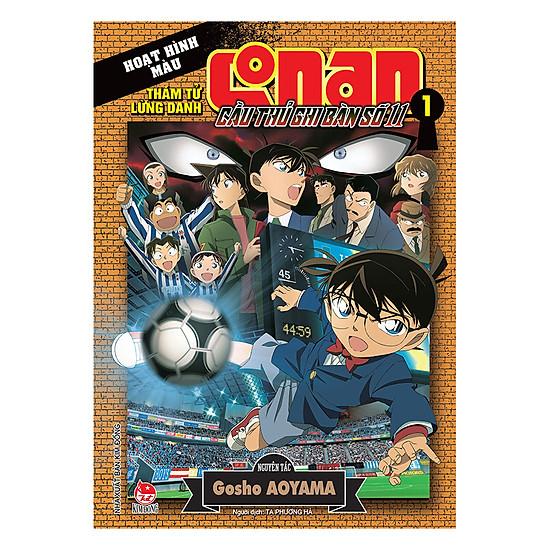 Conan Hoạt Hình Màu: Cầu Thủ Ghi Bàn số 11 - Tập 1