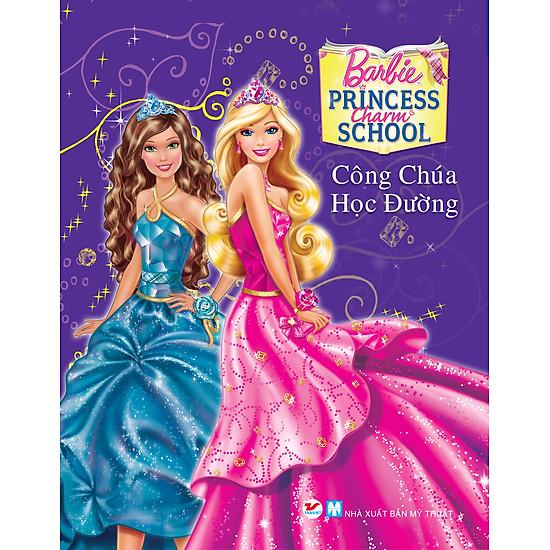 [Download sách] Truyện Tranh Công Chúa Barbie - Công Chúa Học Đường