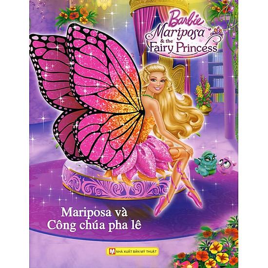 [Download Sách] Barbie - Mariposa Và Công Chúa Pha Lê