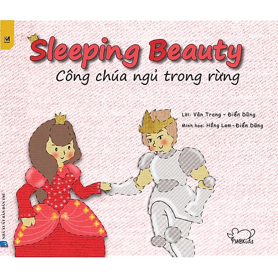 Công Chúa Ngủ Trong Rừng – Sleeping Beauty (Song Ngữ Việt – Anh)