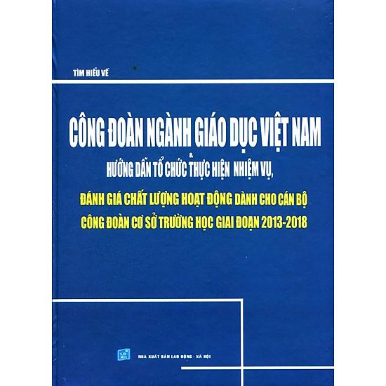 Tìm Hiểu Công Đoàn Ngành Giáo Dục Việt Nam