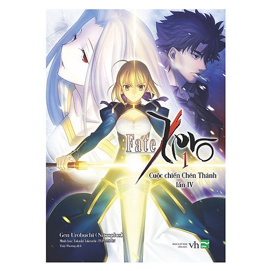 [Download sách] Fate Zero 1 - Cuộc Chiến Chén Thánh Lần IV