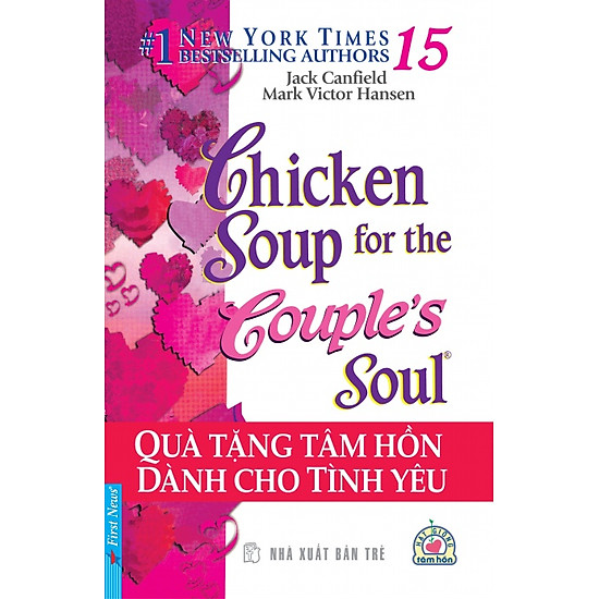 Chicken Soup For The Soul 15 – Quà Tặng Tâm Hồn (Tái Bản 2012)