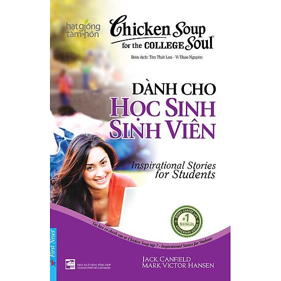 Chicken Soup For The Soul 7 - Dành Cho Học Sinh Sinh Viên (Sách Song Ngữ) - Tái Bản