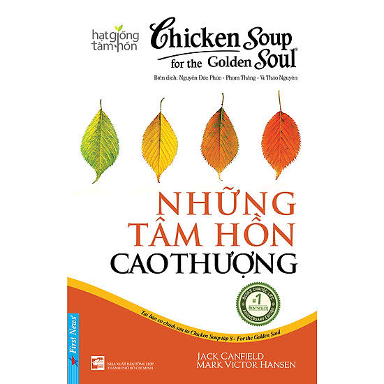 Chicken Soup For The Soul (Tập 8)  – Những Tâm Hồn Cao Thượng